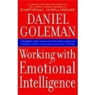 Working With Emotional Intelligence by GOLEMAN, DANIEL, 9780553378580