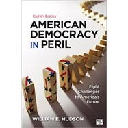 American Democracy in Peril by Hudson, William E., 9781483368580