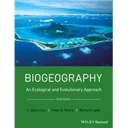 Biogeography by Cox, C. Barry; Moore, Peter D.; Ladle, Richard J., 9781118968581
