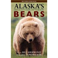 Alaska's Bears by Sherwonit, Bill; Walker, Tom, 9781943328581