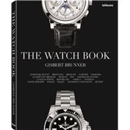 The Watch Book by Brunner, Gisbert L.; Pfeiffer-Belli, Christian, 9783832798581