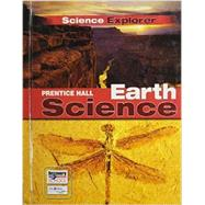 Science Explorer- Earth Science by Jenner, Jan; Kemp, Andrew C., Ph.D.; Pasachoff, Jay M.; Simons, Barbara Brooks; Wellnitz, Thomas R., 9780133668582