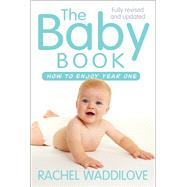The Baby Book by Waddilove, Rachel, 9780745968582