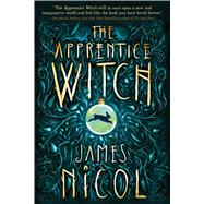 The Apprentice Witch by Nicol, James, 9781338118582