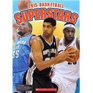 Basketball Superstars 2015 by Kelley, K.C., 9780545808583