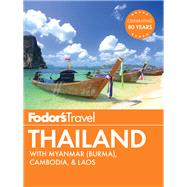 Fodor's Thailand by FODOR'S TRAVEL GUIDES, 9781101878583