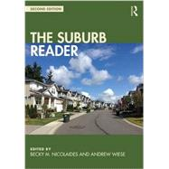 The Suburb Reader by Nicolaides; Becky, 9781138818583