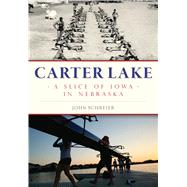 Carter Lake by Schreier, John, 9781467118583