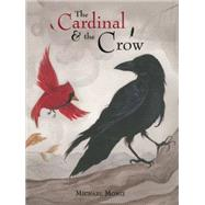 The Cardinal & the Crow by Moniz, Michael, 9781927018583