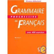 Grammaire Progressive Du Francais by Cle; Collilieux, Eugene, 9782090338584