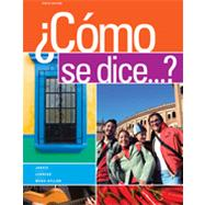 Como se dice...? by Jarvis, Ana; Lebredo, Raquel; Mena-Ayllon, Francisco, 9781111828585