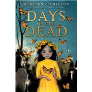 Days of the Dead by Hamilton, Kersten, 9781510728585
