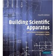 Building Scientific Apparatus by John H. Moore , Christopher C. Davis , Michael A. Coplan , Sandra C. Greer, 9780521878586