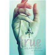 True An Elixir Novel by Duff, Hilary; Allen, Elise (CON), 9781442408586