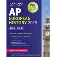 Kaplan AP European History 2015 by Moore, Martha, 9781618658586