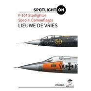 F-104 Starfighter Special Camouflages by De Vries, Lieuwe, 9788363678586