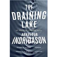 The Draining Lake An Inspector Erlendur Novel by Indridason, Arnaldur, 9780312428587