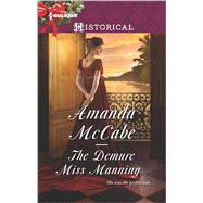 The Demure Miss Manning by McCabe, Amanda, 9780373298587