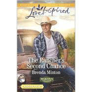 The Rancher's Second Chance by Minton, Brenda, 9780373818587