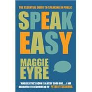 Speak Easy by Eyre, Maggie, 9780908988587