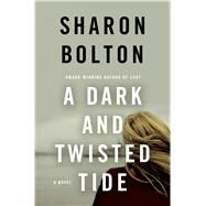 A Dark and Twisted Tide by Bolton, Sharon; Bolton, S. J., 9781250028587