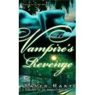 The Vampire's Revenge by HART, RAVEN, 9780345498588