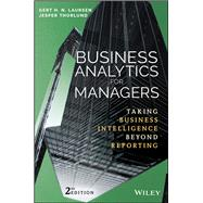 Business Analytics for Managers by Laursen, Gert H. N.; Thorlund, Jesper, 9781119298588