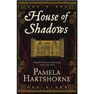 House of Shadows by Hartshorne, Pamela, 9781447298588