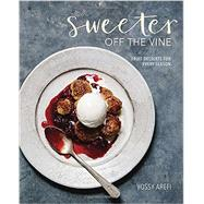 Sweeter Off the Vine by Arefi, Yossy, 9781607748588