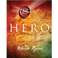Hero by Byrne, Rhonda, 9781476758589