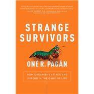 Strange Survivors by Pagan, One R., 9781944648589