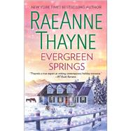Evergreen Springs by Thayne, RaeAnne, 9780373788590