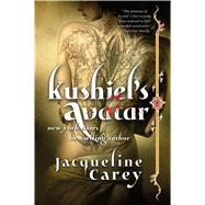 Kushiel's Avatar by Carey, Jacqueline, 9780765378590