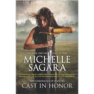 Cast in Honor by Sagara, Michelle, 9780778318590