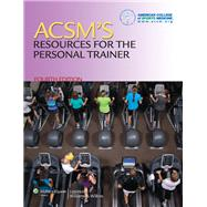 ACSM's Resources for the Personal Trainer by Unknown, 9781451108590