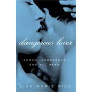 Dangerous Lover by Rice, Lisa Marie, 9780061208591