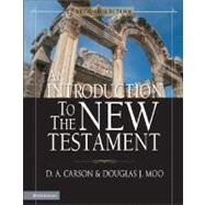 Introduction to the New Testament, An by D. A. Carson and Douglas J. Moo, 9780310238591