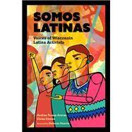 Somos Latinas by Arenas, Andrea-Teresa; Gómez, Eloisa, 9780870208591