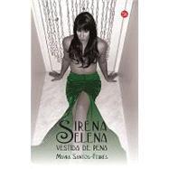 Sirena Selena Vestida De Pena / Sirena Selena Dressed Of Sorrow