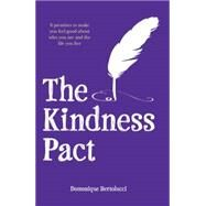 The Kindness Pact by Bertolucci, Domonique, 9781742708591