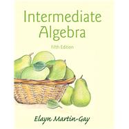 Intermediate Algebra by Martin-Gay, Elayn El, 9780321978592