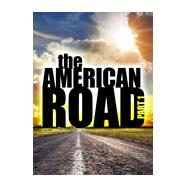 The American Road by Eller, Richard; Strawbridge, Kirk; Irvin, Joseph Kyle; Bolt, William, 9781465288592