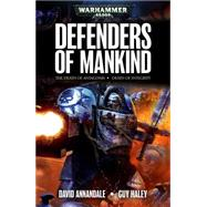 Defenders of Mankind by Annandale, David; Haley, Guy, 9781849708593