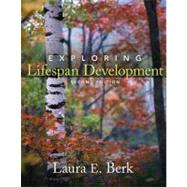 Exploring Lifespan Development by Berk, Laura E., 9780205748594