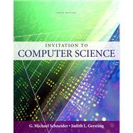 Invitation to Computer Science by Schneider, G.Michael; Gersting, Judith, 9780324788594