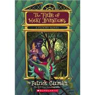 Floors #3: The Field of Wacky Inventions by Carman, Patrick, 9780545798594