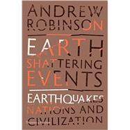 Earth-shattering Events by Robinson, Andrew, 9780500518595