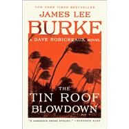 The Tin Roof Blowdown by Burke, James Lee, 9781501198595