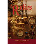 Relics by Cruz, Joan Carroll, 9780895558596
