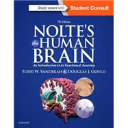 Nolte's the Human Brain: An Introduction to Its Functional Anatomy by Vanderah, Todd W., Ph.D., 9781455728596